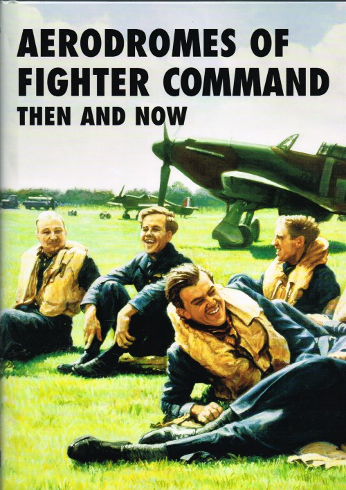 Image for AERODROMES OF FIGHTER COMMAND THEN AND NOW