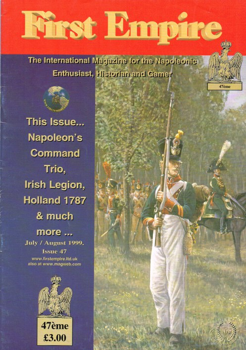 Image for FIRST EMPIRE 47 : THE INTERNATIONAL MAGAZINE FOR THE NAPOLEONIC ENTHUSIAST, HISTORIAN AND GAMER