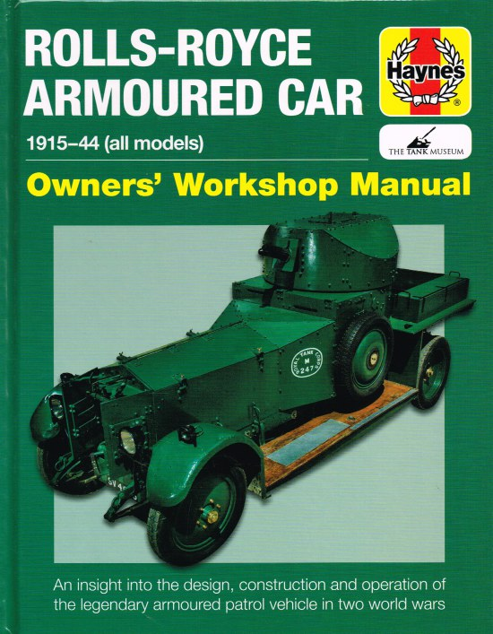 Image for ROLLS-ROYCE ARMOURED CAR 1915-44 (ALL MODELS) OWNERS' WORKSHOP MANUAL