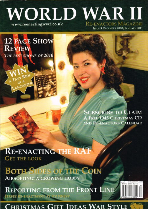 Image for WORLD WAR II RE-ENACTORS MAGAZINE ISSUE 9 DECEMBER 2010/JANUARY 2011
