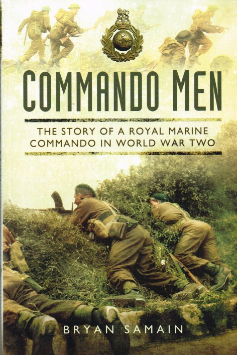 Image for COMMANDO MEN: THE STORY OF A ROYAL MARINE COMMANDO IN WORLD WAR TWO