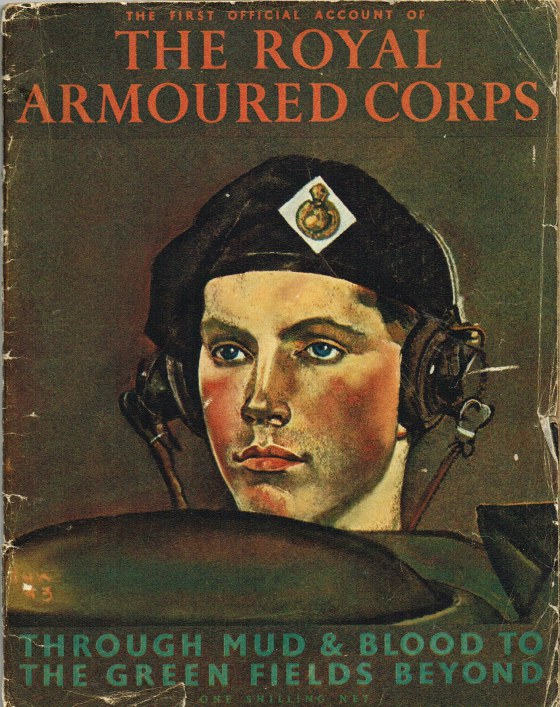 Image for THE FIRST OFFICIAL HISTORY OF THE ROYAL ARMOURED CORPS: THROUGH MUD & BLOOD TO THE GREEN FIELDS BEYOND