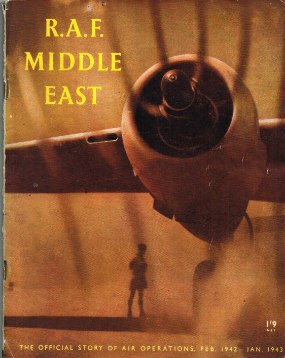 Image for RAF MIDDLE EAST: THE OFFICIAL STORY OF AIR OPERATIONS IN THE MIDDLE EAST, FROM FEBRUARY 1942 TO JANUARY 1943