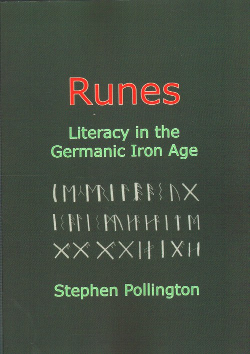 Image for RUNES: LITERACY IN THE GERMANIC IRON AGE