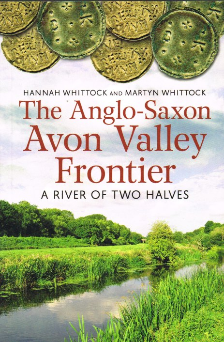 Image for THE ANGLO-SAXON AVON VALLEY FRONTIER: A RIVER OF TWO HALVES