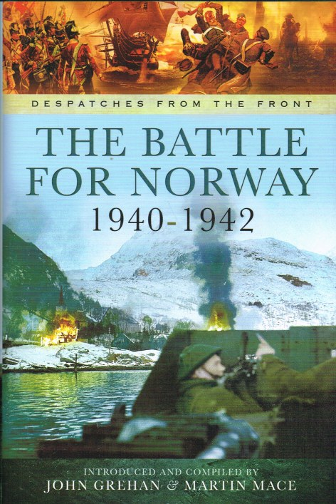 Image for DESPATCHES FROM THE FRONT: THE BATTLE FOR NORWAY 1940-1942