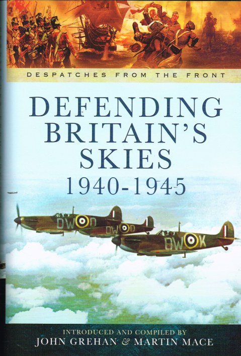 Image for DESPATCHES FROM THE FRONT: DEFENDING BRITAIN'S SKIES 1940-1945