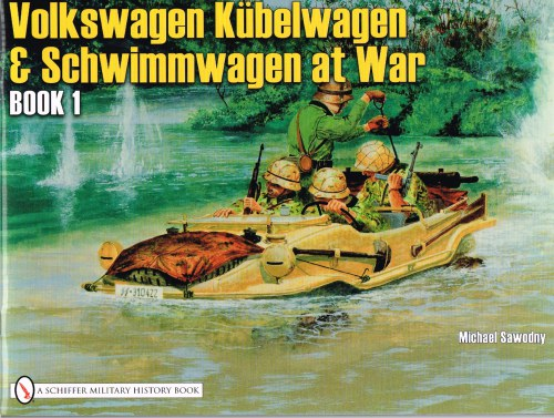 Image for VOLKSWAGEN KUBELWAGEN AND SCHWIMMWAGEN AT WAR: BOOK 1