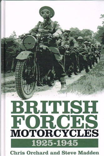 Image for BRITISH FORCES MOTORCYCLES 1925-45 (THIRD EDITION)