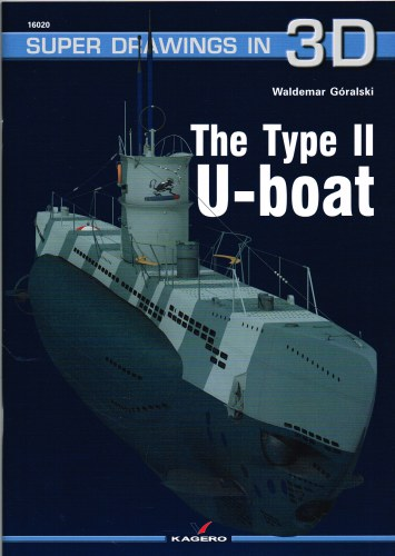 Image for SUPER DRAWINGS IN 3D : THE TYPE II U-BOAT