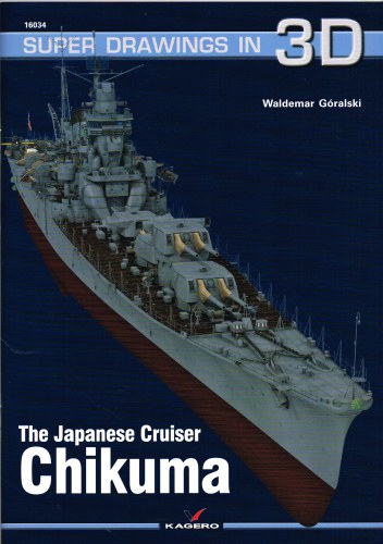 Image for SUPER DRAWINGS IN 3D : THE JAPANESE CRUISER CHIKUMA