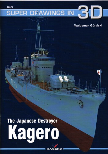 Image for SUPER DRAWINGS IN 3D : THE JAPANESE DESTROYER KAGERO