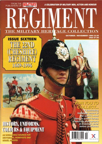 Image for REGIMENT: ISSUE SIXTEEN - THE 22ND (CHESHIRE) REGIMENT 1689-1996