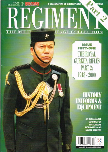 Image for REGIMENT: ISSUE FIFTY-ONE - THE ROYAL GURKHA RIFLES PART 2: 1918-2000