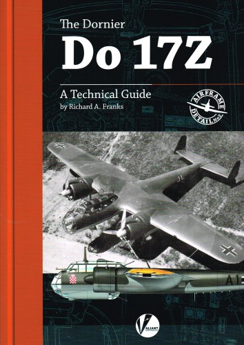 Image for THE DORNIER DO 17Z - A TECHNICAL GUIDE