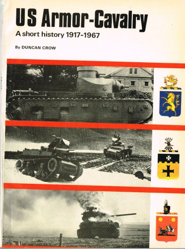 Image for US ARMOR-CAVALRY: A SHORT HISTORY 1917-1967