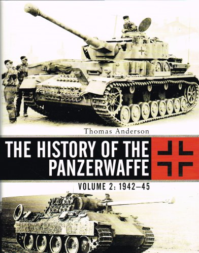 Image for THE HISTORY OF THE PANZERWAFFE VOLUME 2: 1942-45