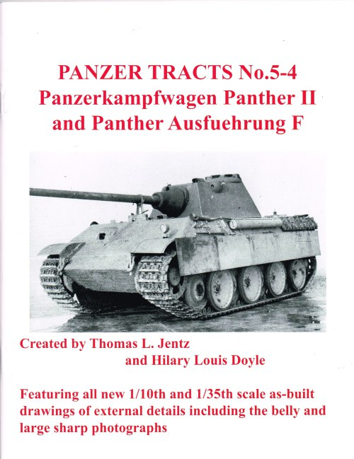 Image for PANZER TRACTS NO. 5-4 : PANZERKAMPFWAGEN PANTHER II AND PANTHER AUSFUEHRUNG F