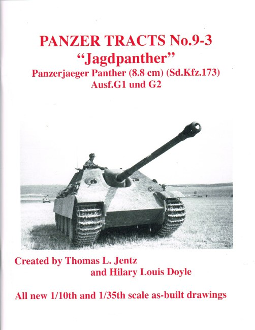 Image for PANZER TRACTS NO. 9-3 : JAGDPANTHER PANZERJAEGER PANTHER (8.8 CM) (SD.KFZ.173) AUSF.G1 UND G2