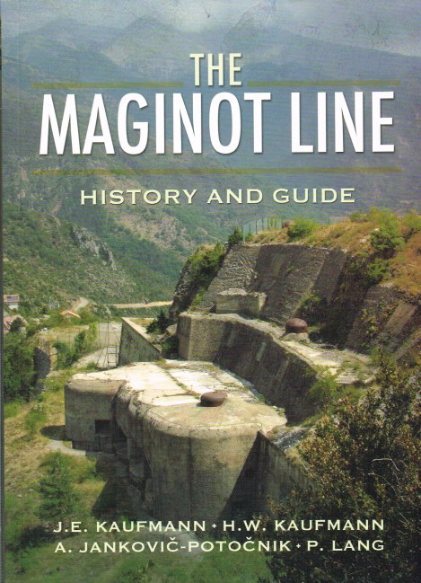 Image for THE MAGINOT LINE: HISTORY AND GUIDE