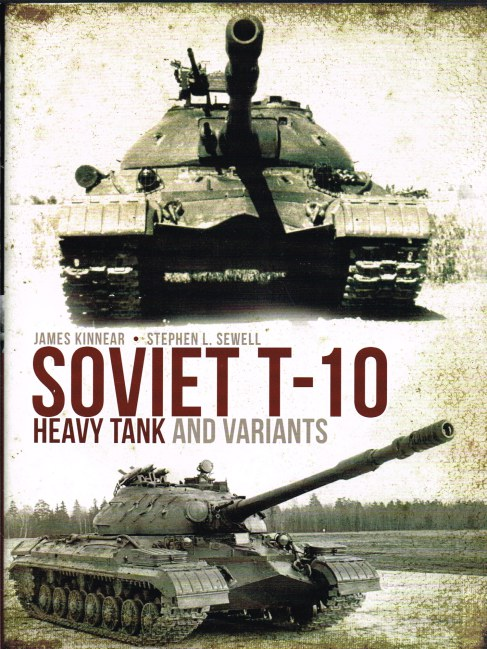 Image for SOVIET T-10 HEAVY TANK AND VARIANTS