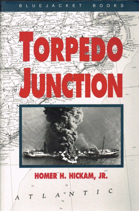 Image for TORPEDO JUNCTION: U-BOAT WAR OFF AMERICA'S EAST COAST, 1942
