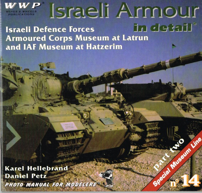 Image for SPECIAL MUSEUM LINE NO.14: ISRAELI ARMOUR IN DETAIL: PART TWO