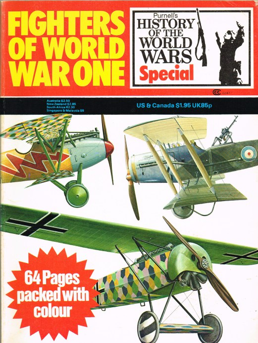 Image for PURNELL'S HISTORY OF THE WORLD WARS SPECIAL: FIGHTERS OF WORLD WAR ONE