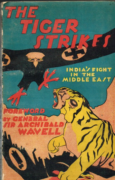 Image for THE TIGER STRIKES : INDIA'S FIGHT IN THE MIDDLE EAST