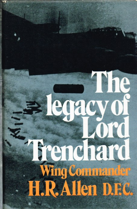 Image for THE LEGACY OF LORD TRENCHARD