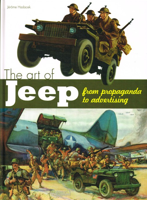 Image for THE ART OF THE JEEP : FROM PROPAGANDA TO ADVERTISING