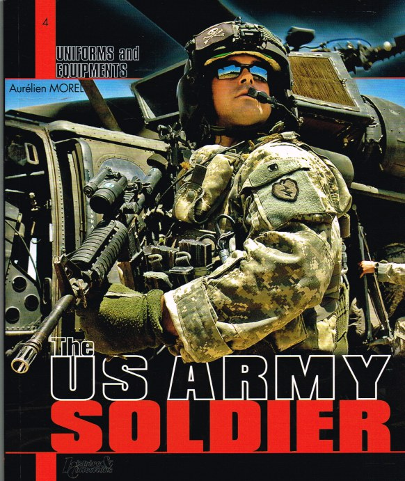 Image for UNIFORMS AND EQUIPMENTS 4: THE US ARMY SOLDIER