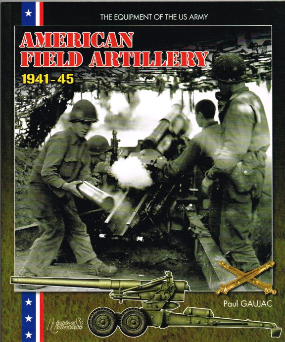 Image for AMERICAN FIELD ARTILLERY 1941-45