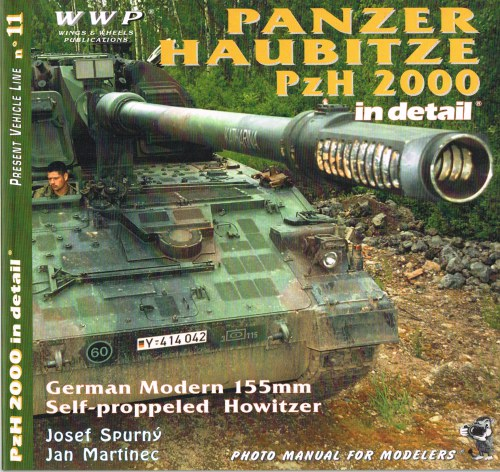 Image for PRESENT VEHICLE LINE NO.11: PANZER HAUBITZE PZH 2000 IN DETAIL