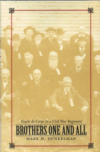 Image for BROTHERS ONE AND ALL : ESPRIT DE CORPS IN A CIVIL WAR REGIMENT