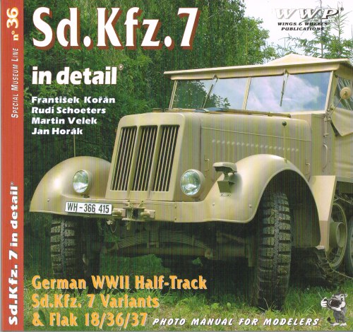 Image for SPECIAL MUSEUM LINE NO.36: SD.KFZ. 7 IN DETAIL