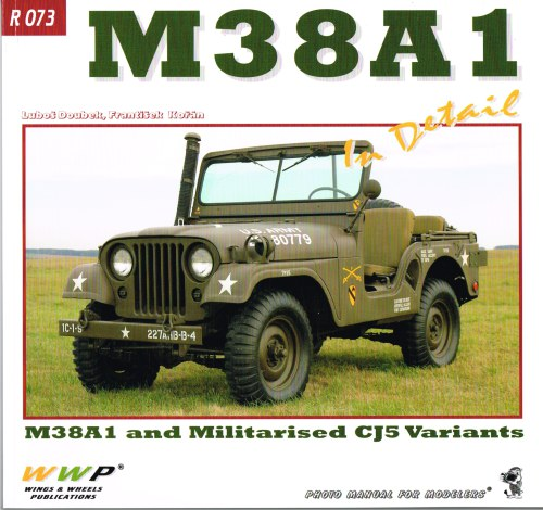 Image for M38A1 IN DETAIL : M38A1 AND MILITARISED CJ5 VARIANTS