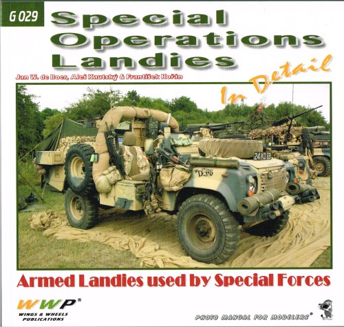 Image for SPECIAL OPERATIONS LANDIES IN DETAIL: ARMED LAND ROVERS USED BY SPECIAL FORCES