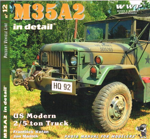 Image for PRESENT VEHICLE LINE NO.12: M35A2 IN DETAIL