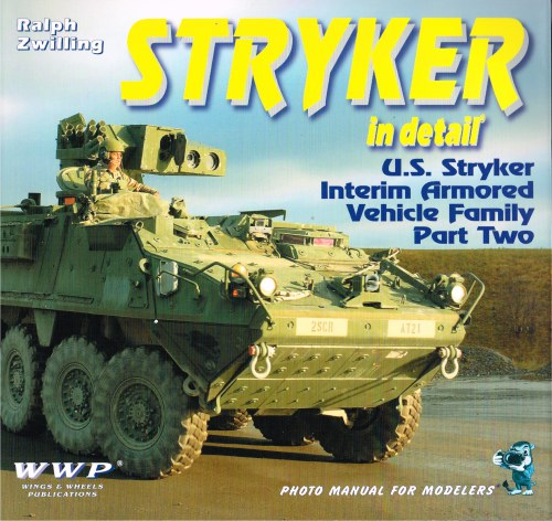 Image for STRYKER IN DETAIL: US STRYKER INTERIM ARMORED VEHICLE FAMILY: PART TWO