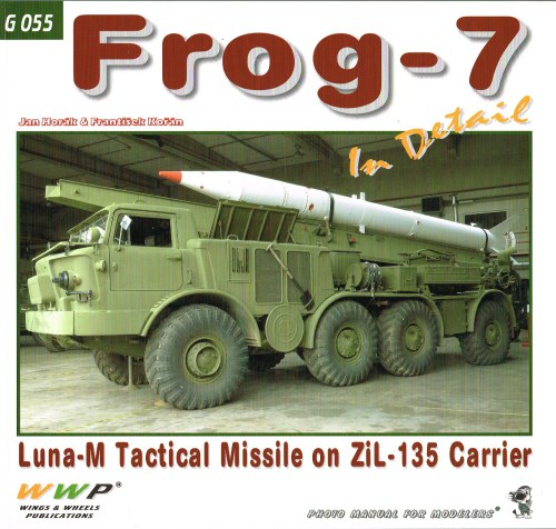 Image for FROG-7 IN DETAIL : LUNA-M TACTICAL MISSILE ON ZIL-135 CARRIER