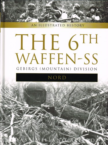 Image for THE 6TH WAFFEN-SS GEBIRGS (MOUNTAIN) DIVISION NORD