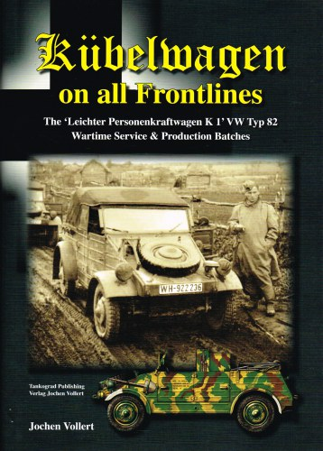 Image for KUBELWAGEN ON ALL FRONTLINES: THE LEICHTER PERSONENKRAFTWAGEN K1 VW TYP 82