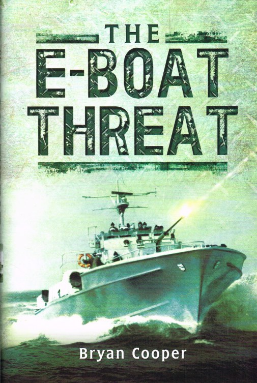 Image for THE E-BOAT THREAT