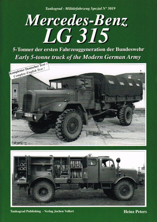 Image for MERCEDES-BENZ LG 315 : EARLY 5-TONNE TRUCK OF THE MODERN GERMAN ARMY