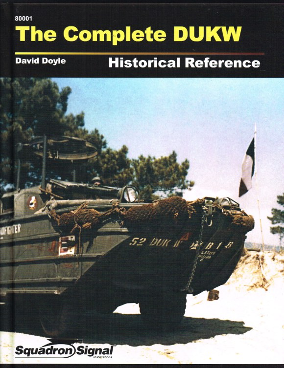 Image for THE COMPLETE DUKW HISTORICAL REFERENCE