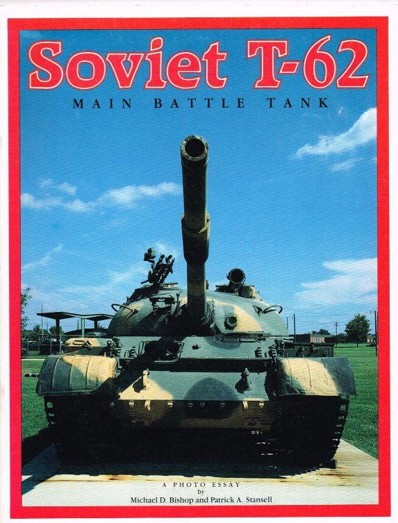 Image for SOVIET T-62 MAIN BATTLE TANK - A PHOTO ESSAY