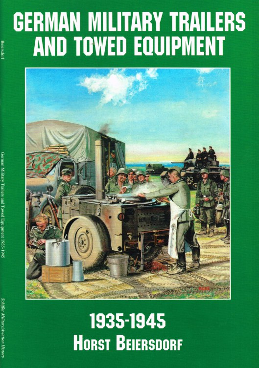 Image for GERMAN MILITARY TRAILERS AND TOWED EQUIPMENT 1935-1945