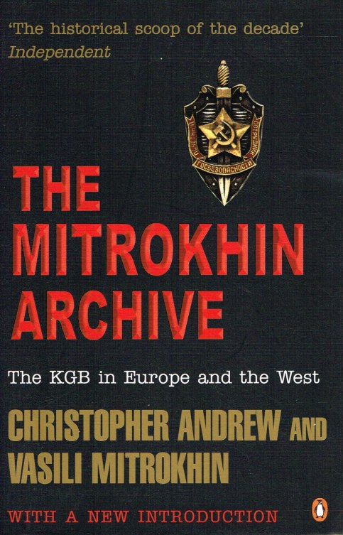 Image for THE MITROKHIN ARCHIVE : THE KGB IN EUROPE AND THE WEST