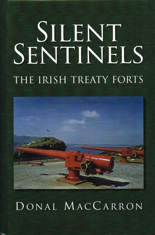 Image for SILENT SENTINELS : THE IRISH TREATY FORTS